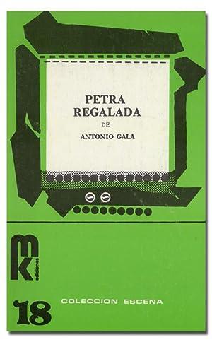 Petra regalada.: GALA (Antonio).