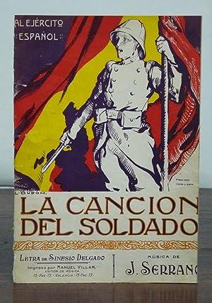 La Canción del soldado. Al Ejército Español. Letra de Sinesio Delgado. M&...