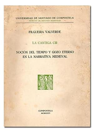 La Cantiga CIII. Noción del tiempo y gozo eterno en la narrativa medieval.: FILGUEIRA ...