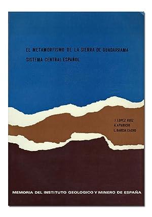 El Metamorfismo de la Sierra de Guadarrama,: APARICIO (A.), LÓPEZ