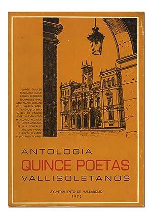 QUINCE POETAS VALLISOLETANOS. Antología: (Jorge Guillén. -