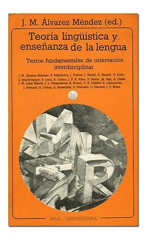 Teoría lingüística y enseñanza de la lengua.: ÁLVAREZ MÉNDEZ (Juan