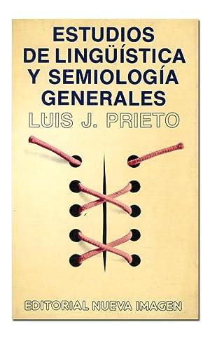Estudios de lingüística y semiología generales.: PRIETO (Luis J.).