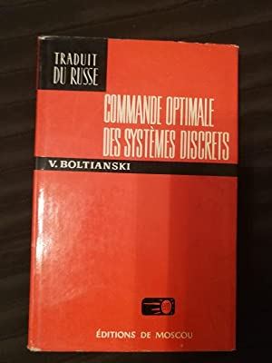 Commande Optimale Des Systemes Discrets