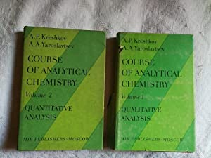 Course of Analytical Chemistry Vol I, II