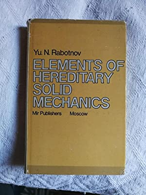 Elements of hereditary solid mechanics