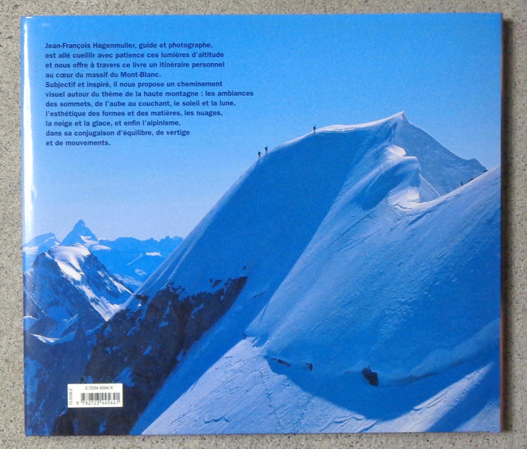 Mont-Blanc. Lumières d'altitude - Jean-François Hagenmüller