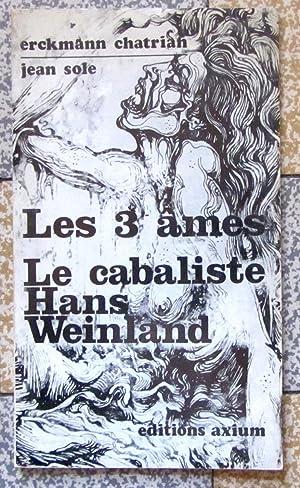 Les 3 âmes - Le cabaliste Hans: Erckmann-Chatrian, Jean Sole