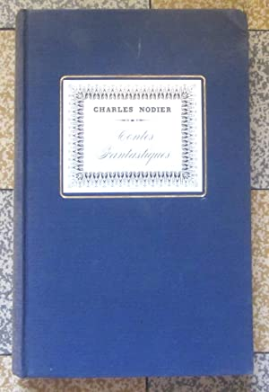 Contes fantastiques - Tome I: Charles Nodier