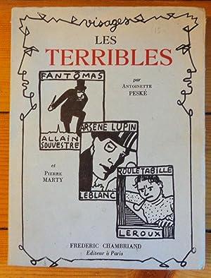 Les terribles- Fantômas, Arsène Lupin, Rouletabille: Antoinette Peské et