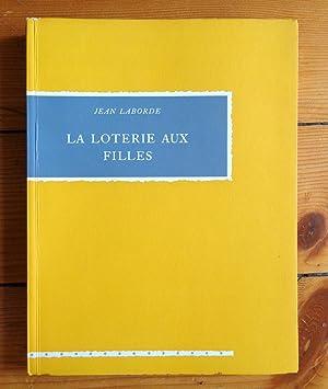 La loterie aux filles: Jean Laborde