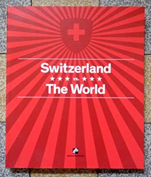 Switzerland vs. The World