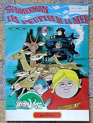 Submerman - Les peuples de la mer: Georges Pichard, Jacques