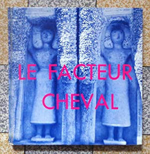 Le facteur Cheval