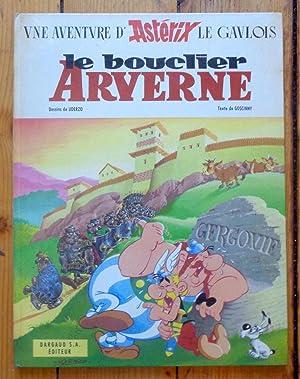 Le bouclier Arverne. Edition originale: René Goscinny, Albert