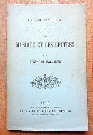 Oxford, Cambridge. La musique et les lettres.: Mallarmé Stéphane: