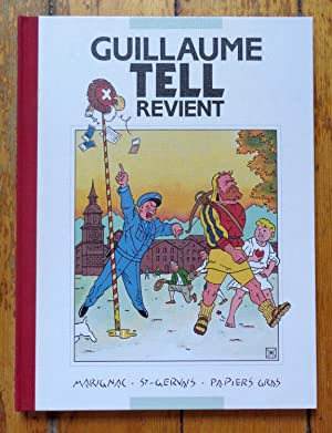 700 ans d'aventures - Guillaume Tell revient.