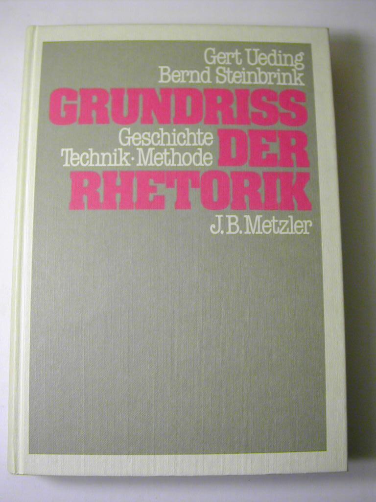 Grundriss der Rhetorik : Geschichte, Technik, Methode.