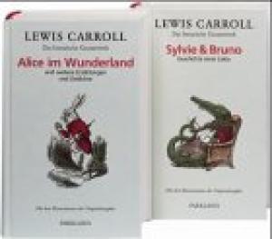Das literarische Gesammtwerk. Band I: Sylvie +: Carroll, Lewis: