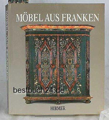 Möbel Aus Franken : Oberflächen Und Hintergründe. Hrsg. Vom Bayerischen .