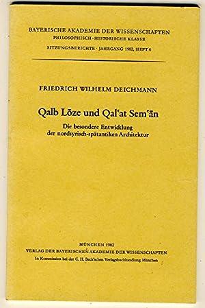 Qalb Loze und Qal`at Sem`an. Die besondere: Deichmann, Friedrich Wilhelm