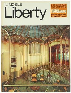 IL MOBILE LIBERTY - Conoscere l'Antiquariato.: Bossaglia Rossana.