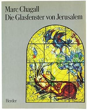 DIE GLASFENSTER VON JERUSALEM.: Chagall Marc.