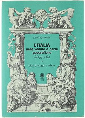 L'ITALIA NELLE VEDUTE E CARTE GEOGRAFICHE DAL: Cremonini Dante.