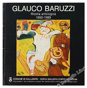 GLAUCO BARUZZI. Mostra antologica 1950-1989.: Zanella Silvio, Mantovani