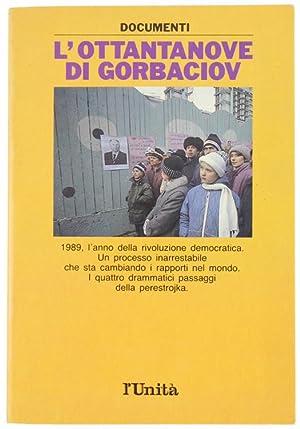 L'OTTANTANOVE DI GORBACIOV.: Guerra Adriano (a