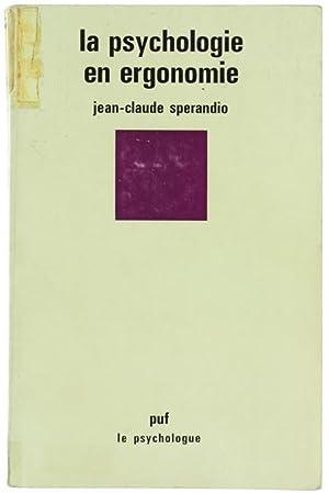LA PSYCHOLOGIE EN ERGONOMIE.: Sperandio Jean-Claude.