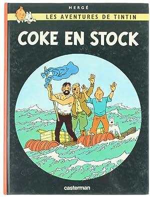 COKE EN STOCK. Les Aventures de Tintin.: Hergé.