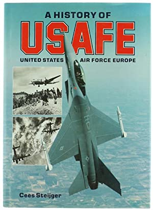 A HISTORY OF USAAFE UNITED STATES AIR: Steijger Cees.