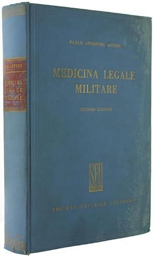 MEDICINA LEGALE MILITARE.: Astore Paolo Antonino.