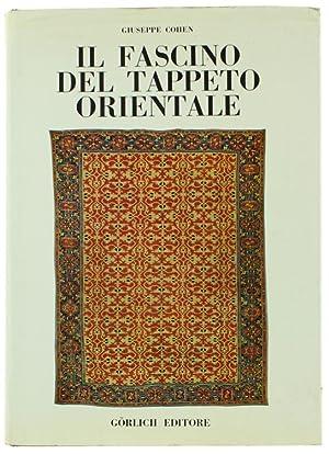 IL FASCINO DEL TAPPETO ORIENTALE.: Cohen Giuseppe.