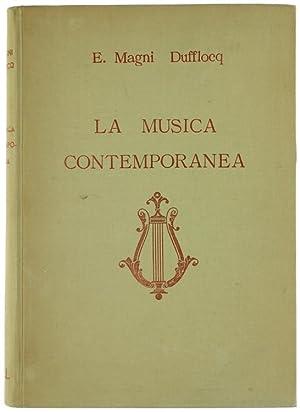 LA MUSICA CONTEMPORANEA: Magni Dufflocq Enrico.