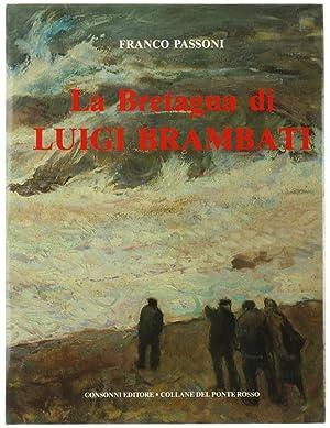 LA BRETAGNA DI LUIGI BRAMBATI.: Passoni Franco.