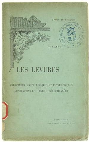 LES LEVURES. Caractères morphologiques et physiologiques, applications: Kayser Edmond.