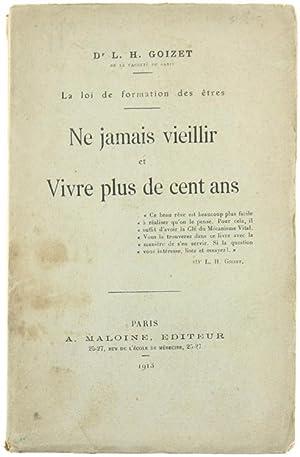 NE JAMAIS VEILLIR ET VIVRE PLUS DE: Goizet L.H.