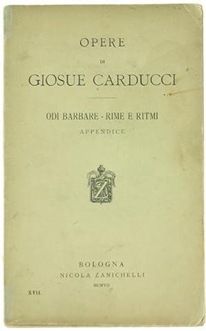 ODI BARBARE - RIME E RITMI. Con: Carducci Giosuè.