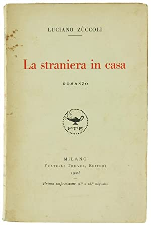 LA STRANIERA IN CASA.: Zuccoli Luciano.