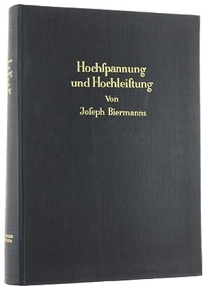 HOCHSPANNUNG UND HOCHLEISTUNG.: Biermanns J.