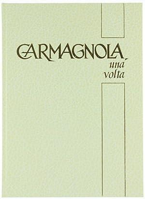 CARMAGNOLA, una volta.:: Autori Vari.
