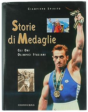 STORIE DI MEDAGLIE. Gli Ori Olimpici Italiani.:: Spirito Giampiero.