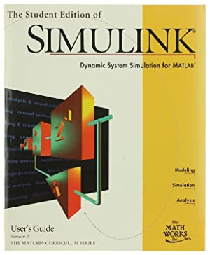 THE STUDENT EDITION OF SIMULINK. Dynamic System: Dabney J.B., Harman