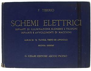 SCHEMI ELETTRICI. Impianti di illuminazione, suonerie e: Tiberio Filippo.