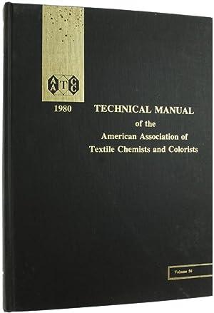 AATCC TECHNICAL MANUAL. Volume 56, 1980.: American Association of