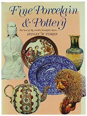 FINE PORCELAIN & POTTERY. The best of: Fisher Stanley W.