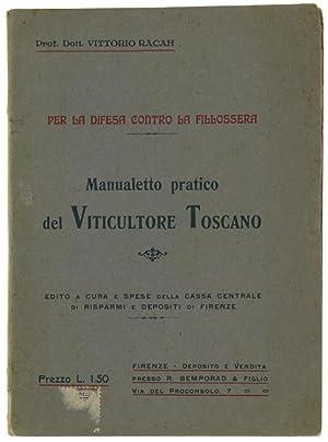 MANUALETTO PRATICO DEL VITICULTORE TOSCANO per la: Racah Vittorio.