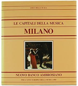 LE CAPITALI DELLA MUSICA - MILANO.: Amici della Scala.